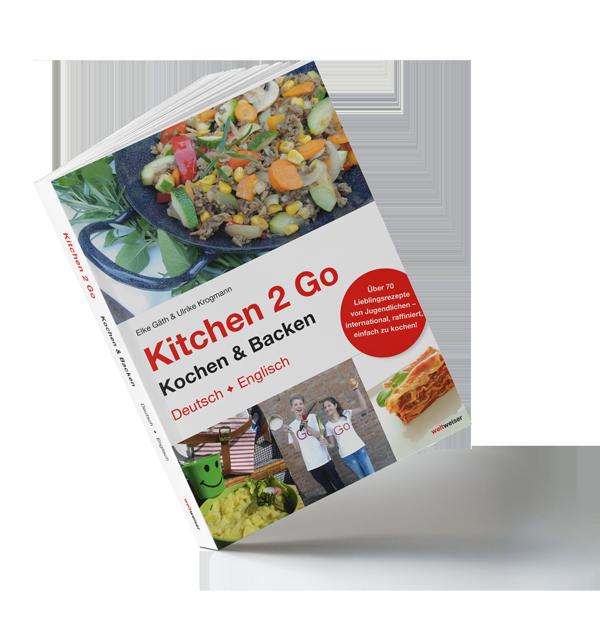 weltweiser · Kitchen 2 Go - das Kochbuch von weltweiser