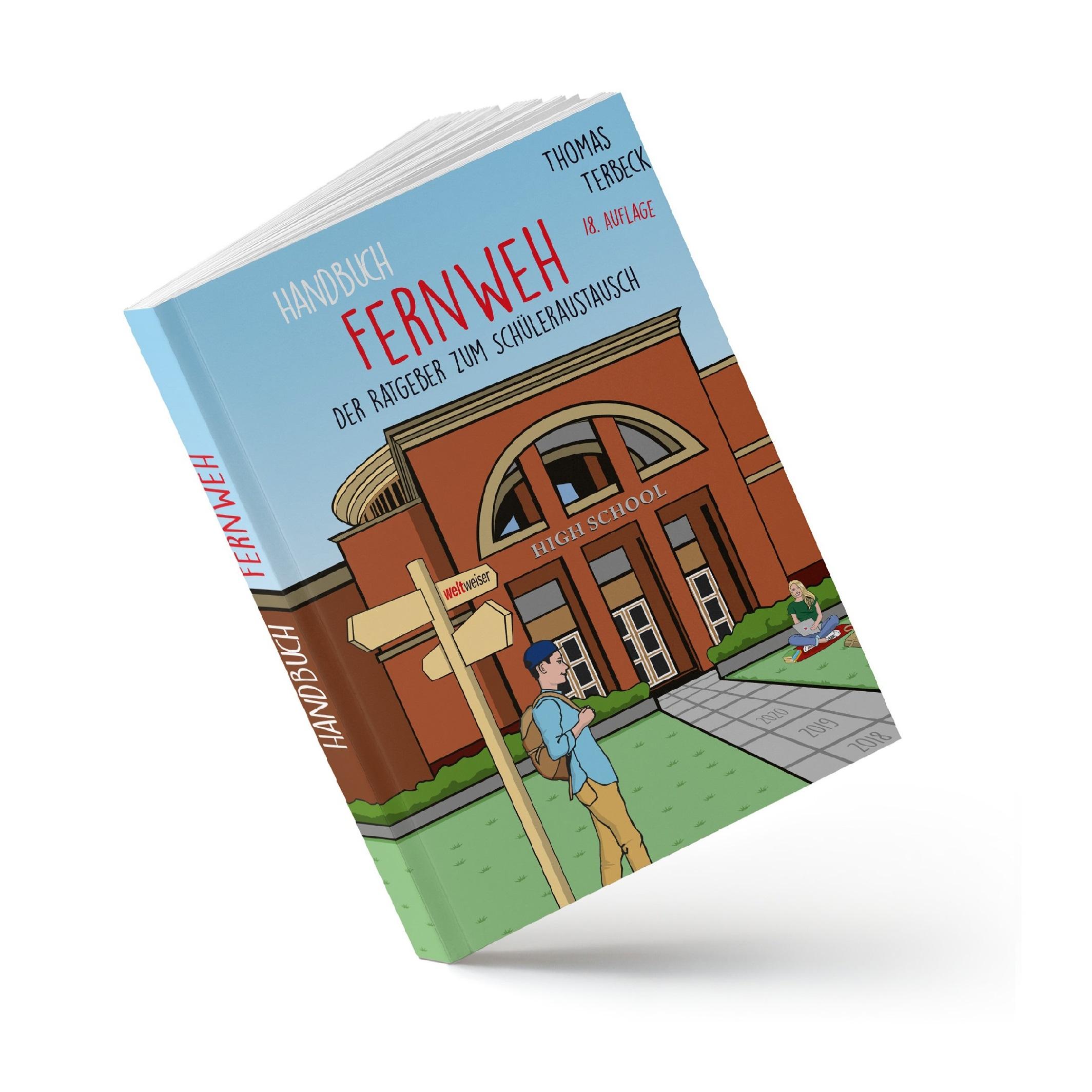 weltweiser · Handbuch Fernweh · Schüleraustausch